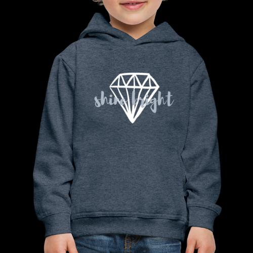 Shine Bright | Diamond - Kids' Premium Hoodie