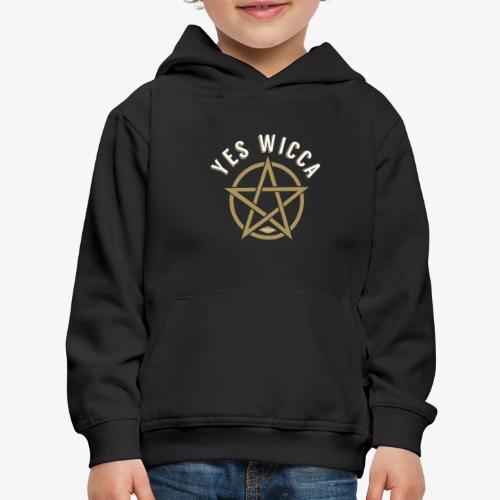 Yes Wicca - Kids' Premium Hoodie
