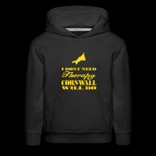 Don't need therapy/Cornwall - Kids' Premium Hoodie