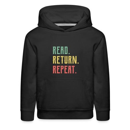 Read Return Repeat Cute Librarian Tee Library - Kids' Premium Hoodie