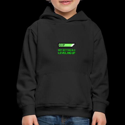 Not Getting Old - Leveling Up - Kids' Premium Hoodie