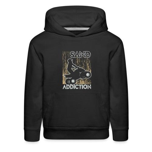 ATV Quad Sand Addiction - Kids' Premium Hoodie