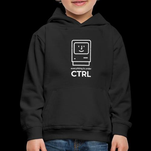 Everything is Under CTRL   Funny Computer - Kids' Premium Hoodie