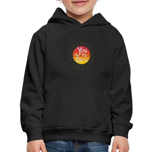 You Are My Pizza Cheese - Kids' Premium Hoodie