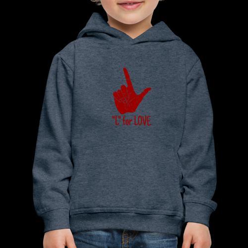 L is for Love - Kids' Premium Hoodie