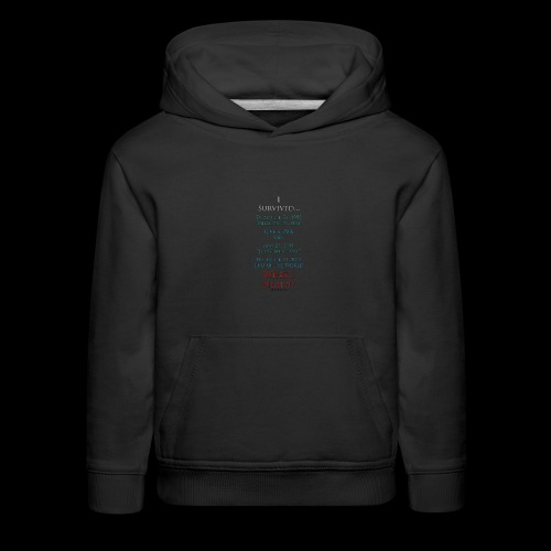 Survived... Whats Next? - Kids' Premium Hoodie