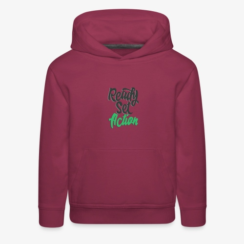 Ready.Set.Action! - Kids' Premium Hoodie