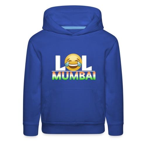 Lol Mumbai - Kids' Premium Hoodie