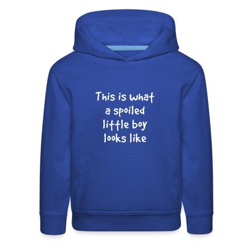 Spoiled Little Boy - Kids' Premium Hoodie