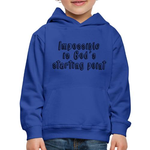 God's starting point - Kids' Premium Hoodie