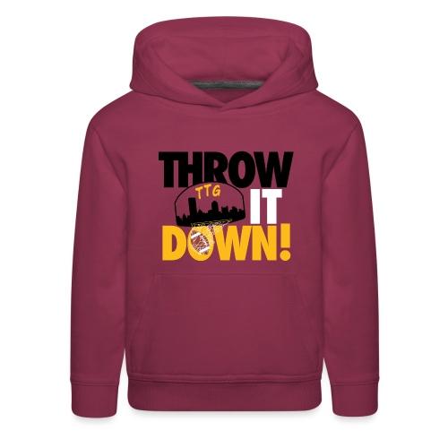 Throw it Down! (Turnover Dunk) - Kids' Premium Hoodie