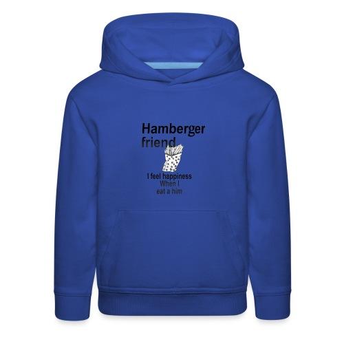 Hamberger friend - Kids' Premium Hoodie