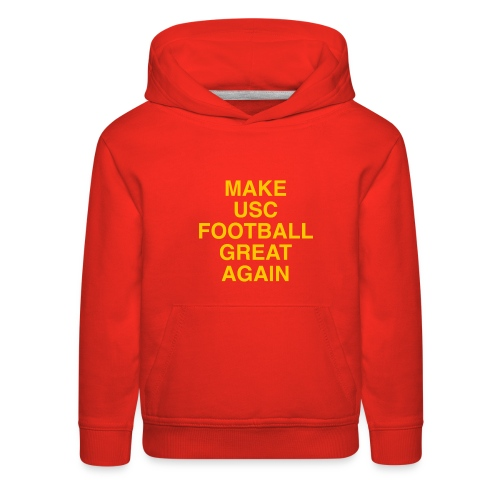 Make USC Football Great Again - Kids' Premium Hoodie