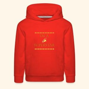 Im a superstar Tshirt - Kids' Premium Hoodie