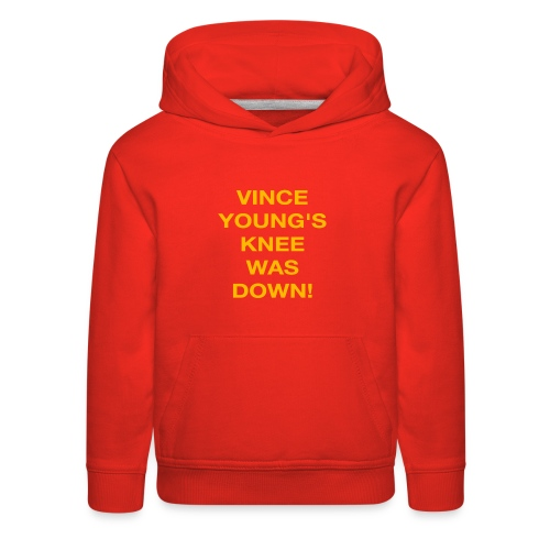 Vince Young's Knee Was Down - Kids' Premium Hoodie