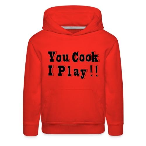Blk & White 2D You Cook I Play - Kids' Premium Hoodie