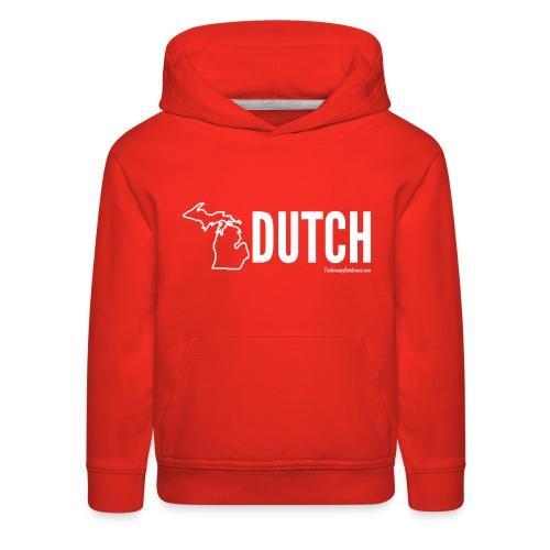 Michigan Dutch (white) - Kids' Premium Hoodie
