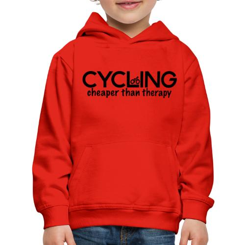 Cycling Cheaper Therapy - Kids' Premium Hoodie