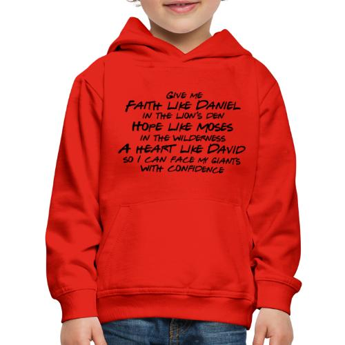 Face Your Giants with Confidence - Kids' Premium Hoodie
