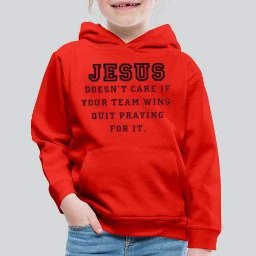 Jesus: Not a Sports Fan - Kids' Premium Hoodie