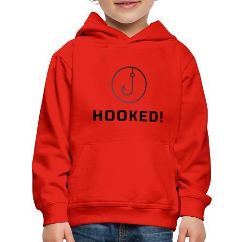 Hooked - Kids' Premium Hoodie