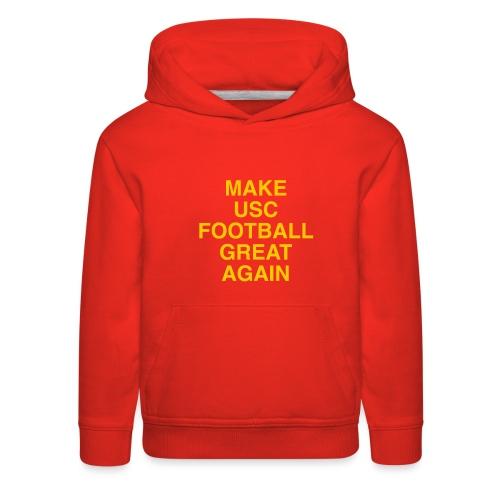 Make USC Football Great Again - Kids' Premium Hoodie