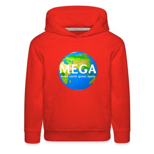 MEGA - make earth green again - Kids' Premium Hoodie