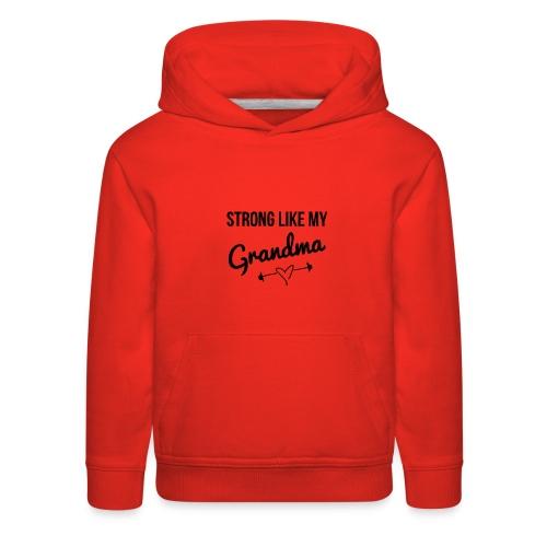 strong like my grandma (black) - Kids' Premium Hoodie