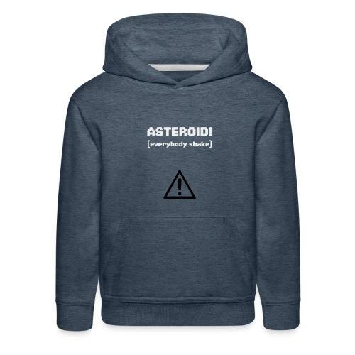 Spaceteam Asteroid! - Kids' Premium Hoodie