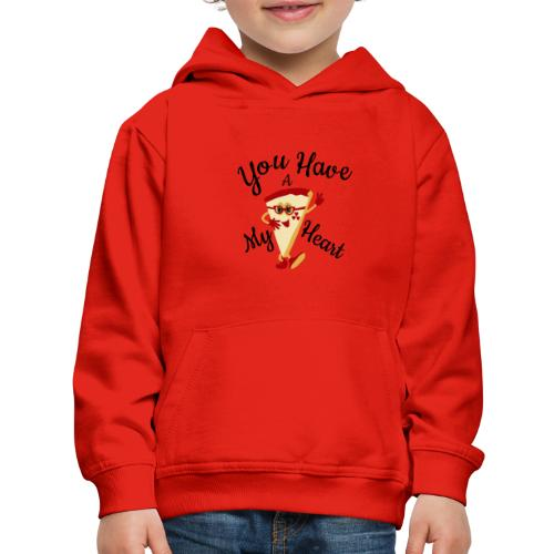 You Have A My Heart - Kids' Premium Hoodie