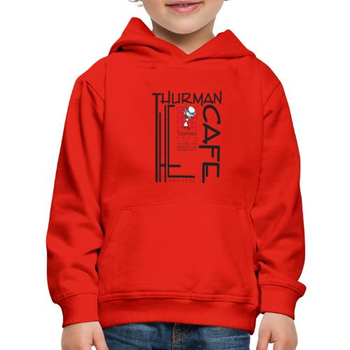 Thurman Cafe Traditional Logo - Kids' Premium Hoodie