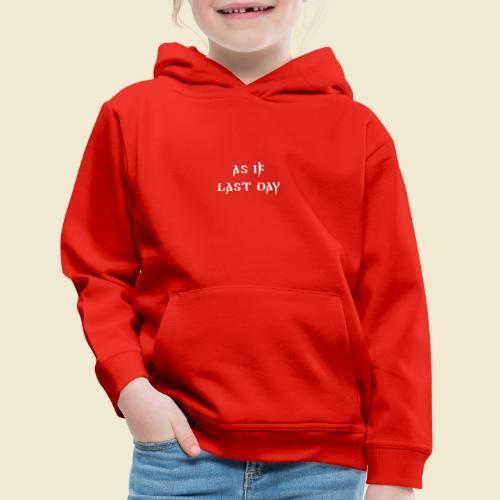 inspi shirt-1: as IF last day (white) - Kids' Premium Hoodie