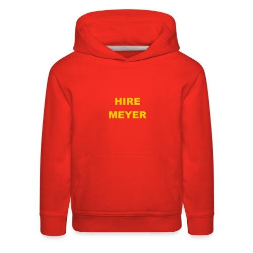 Hire Meyer - Kids' Premium Hoodie