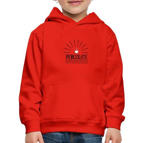 Percolate - Kids' Premium Hoodie