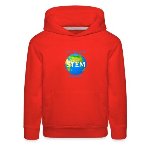 STEM - save the earth movement - Kids' Premium Hoodie