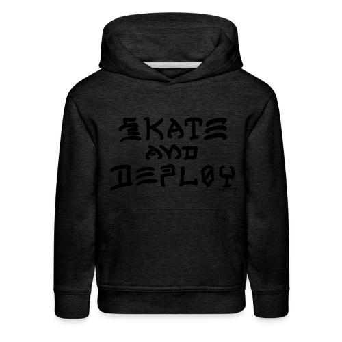 Skate and Deploy - Kids' Premium Hoodie
