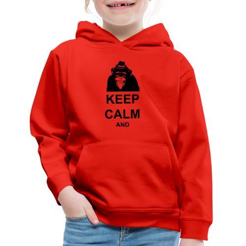 KEEP CALM MONKEY CUSTOM TEXT - Kids' Premium Hoodie