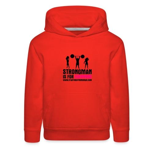 strongman is for everyone - Kids' Premium Hoodie