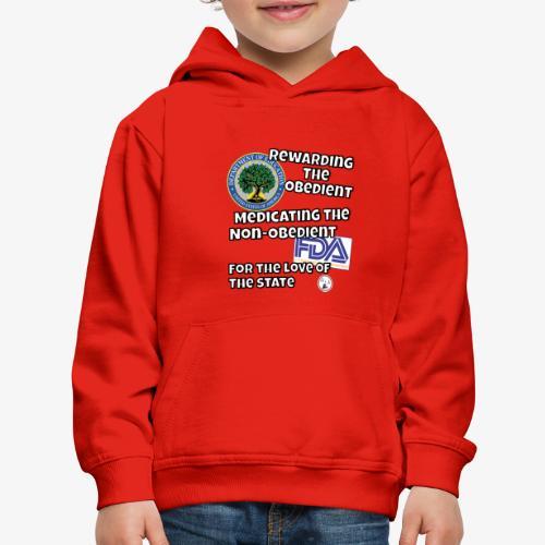 US Dept. of Education - Rewarding the Obedient... - Kids' Premium Hoodie