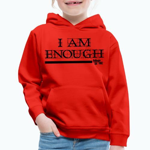 ENOUGH - Kids' Premium Hoodie