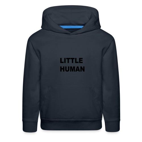 LITTLE HUMAN - Kids' Premium Hoodie