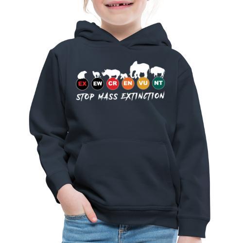 Stop mass extinction ! - Kids' Premium Hoodie