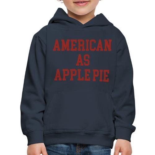 American as Apple Pie - Kids' Premium Hoodie