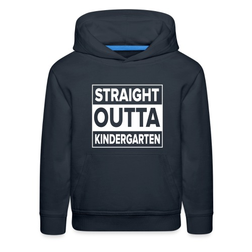Straight Outta Kindergarten - Kids' Premium Hoodie