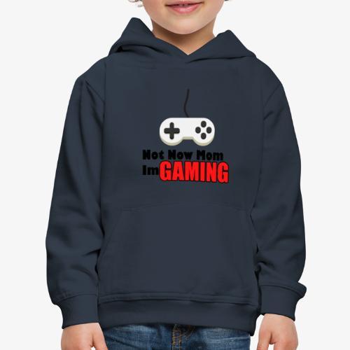 Mom I'm GAMING - Kids' Premium Hoodie
