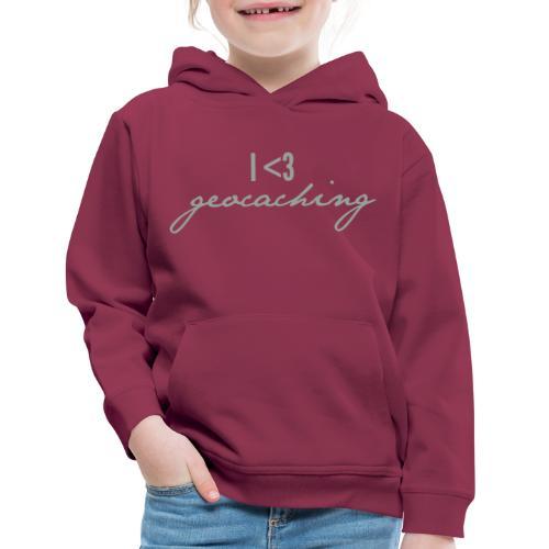 I love geocaching - Kids' Premium Hoodie