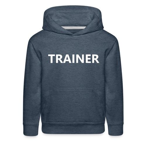 Trainer - Kids' Premium Hoodie