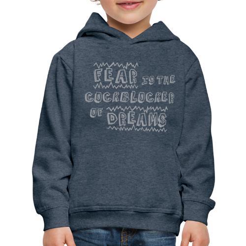 Fear Dreams - Kids' Premium Hoodie