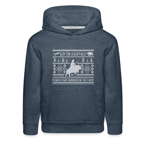 Guy on a Buffalo X-mas 17 - Kids' Premium Hoodie