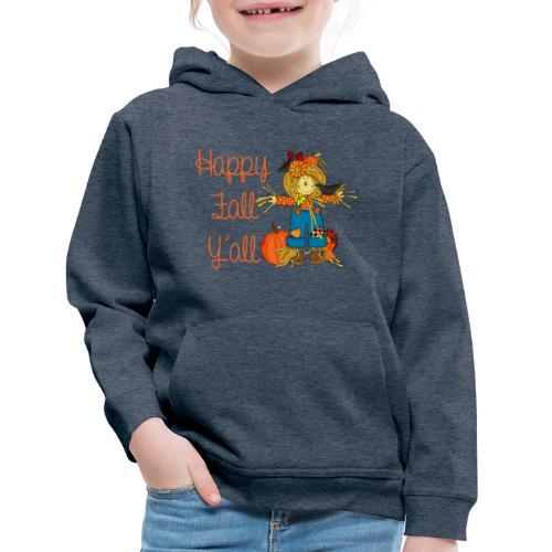 happy fall yall - Kids' Premium Hoodie